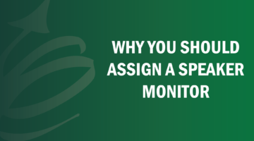 Why You Should Assign a Speaker Monitor