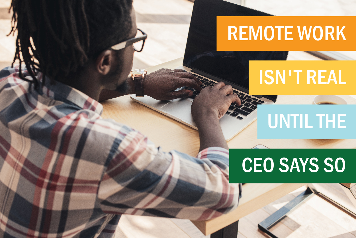 CEO and Remote Work