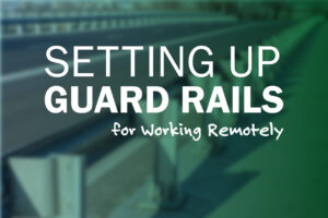 Setting up guard rails